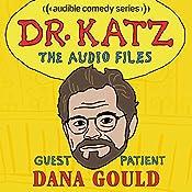 Ep. 5: Dana Gould | Jonathan Katz, Dana Gould, H. Jon Benjamin, Laura Silverman