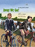 Away We Go! On Bicycles in 1898