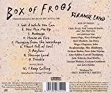 Strange Land /  Box Of Frogs