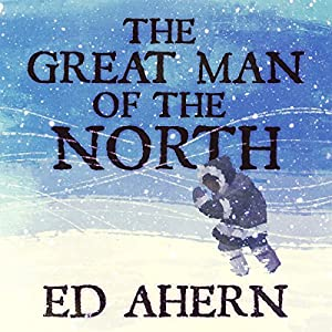 The Great Man of the North Audiobook
