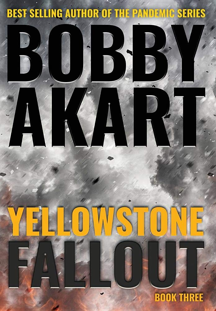 Yellowstone: Fallout: Amazon co uk: Bobby Akart: 9780692186619: Books