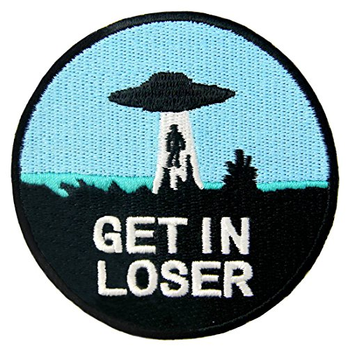Get In Loser X - Files UFO Alien Patch Embroidered Applique Iron On Sew On Emblem