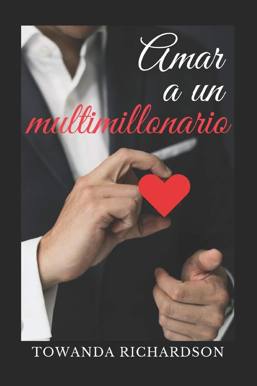 Amar a un multimillonario: La recopilación de historias de los hermanos  Crawford: Amazon.es: Towanda Richardson: Libros
