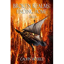 Broken Realms: Finding Home Tale 4