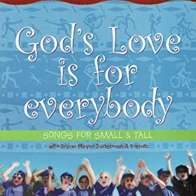 God's Love Is For Everybody