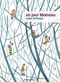 Un jour Moineau par Anne Herbauts