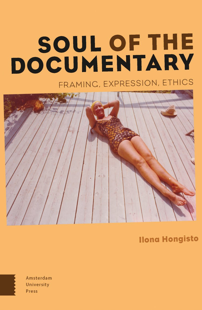 Soul of the Documentary: Framing, Expression, Ethics: Amazon.de ...