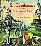 Sir Cumference and the First Round Table (A Math Adventure)