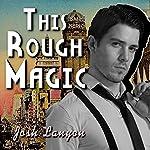 This Rough Magic: A Shot in the Dark | Josh Lanyon