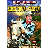 Rogers, Roy Double Feature: Ridin Down the Canyon (1942) / On the Old Spanish Trail