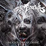 Undead. Unholy. Divine.