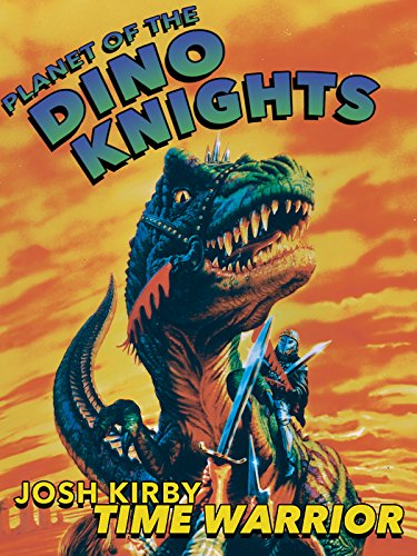josh-kirby-time-warrior-planet-of-the-dino-knights