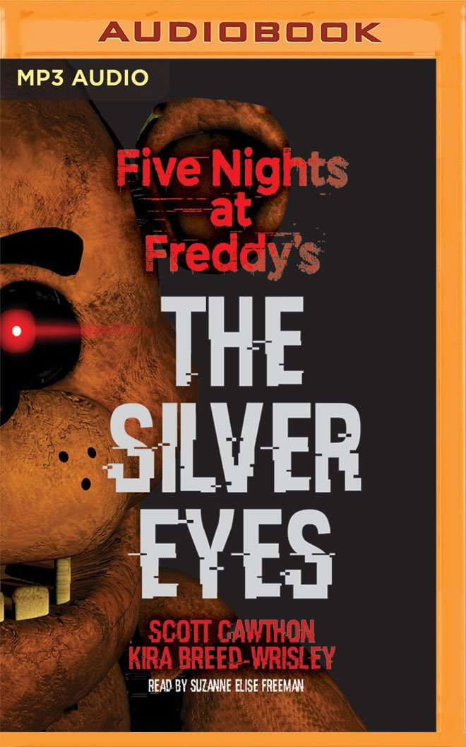 Download Five Nights at Freddy's: The Silver Eyes: Five Nights at Freddy's, Book 1 ebook