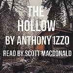 The Hollow | Anthony Izzo