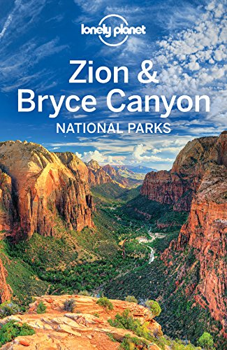 Pdf Travel Lonely Planet Zion & Bryce Canyon National Parks (Travel Guide)