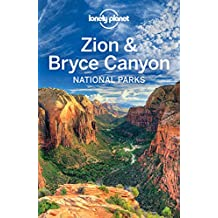 Lonely Planet Zion & Bryce Canyon National Parks (Travel Guide)