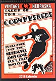 Vintage Nebraska Cornhuskers 2018 College Football Calendar: Football Game-day Program Art: 1900s to 1970s