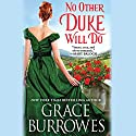 No Other Duke Will Do Audiobook by Grace Burrowes Narrated by James Langton