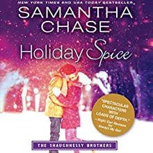 Holiday Spice: The Shaughnessy Brothers Audiobook by Samantha Chase Narrated by Julia Motyka, Christopher Kipiniak