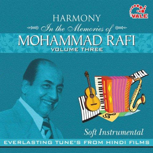 Harmony Soft Instrumental Mohd. Rafi, Vol. 3 [Clean]