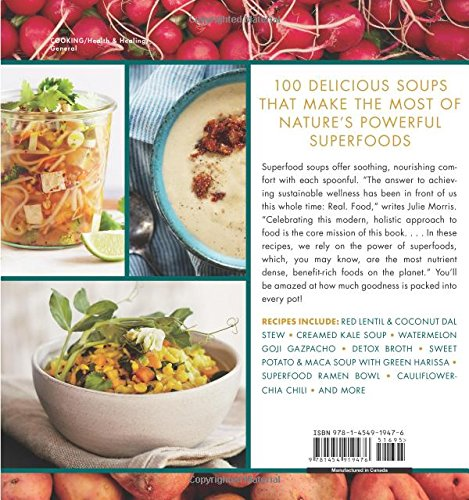 Superfood-Soups-100-Delicious-Energizing-Plant-based-Recipes-Julie-Morriss-Superfoods