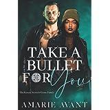 Take A Bullet For You: A Standalone Scottish BWWM Romance (MacKenzie Crime Family)