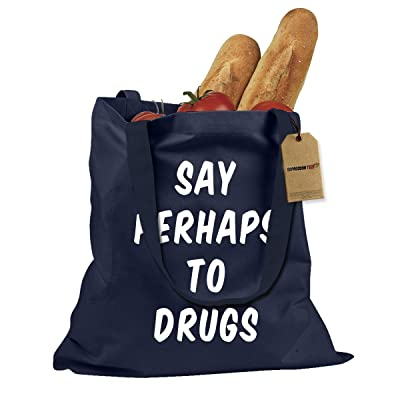 Expression Tees Say Perhaps To Drugs Shopping Tote Bag