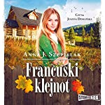 Francuski klejnot   Anna J. Szepielak