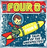 Four 0 - Tales Of The Unexpected, Inc FREE CD!!