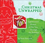 Christmas Unwrapped, Scott Emmons, 0740768565