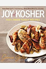 Joy of Kosher: Fast, Fresh Family Recipes by Jamie Geller (2013-10-15) Hardcover