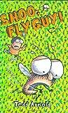 Shoo, Fly Guy!