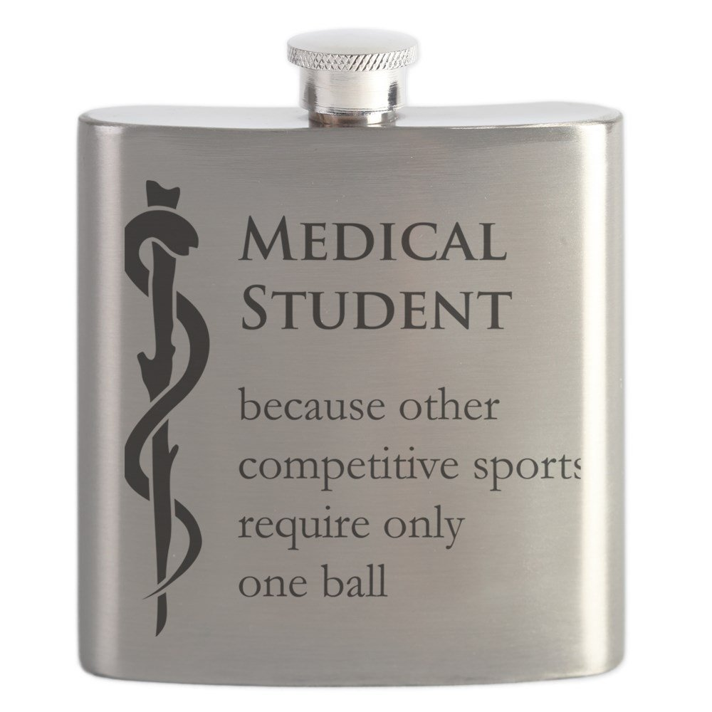 CafePress - Medical Student Because... - Stainless Steel Flask, 6oz Drinking Flask