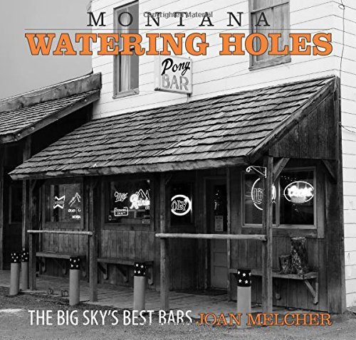 Montana Watering Holes: The Big Sky