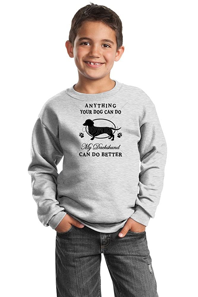Dachshund Youth Sweatshirt Mine Can Do Better