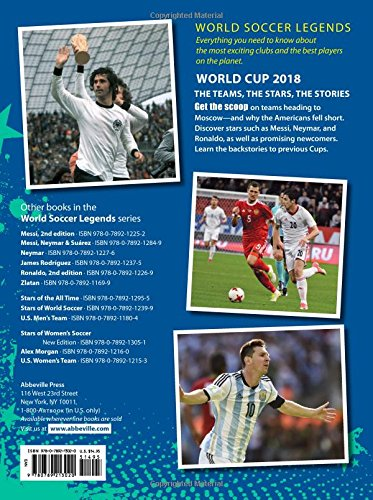 World Cup 2018: The Teams, the Stars, the Stories (World Soccer Legends)