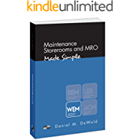 Maintenance Storerooms and MRO - Made Simple (English Edition)