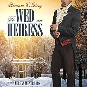 To Wed an Heiress Audiobook