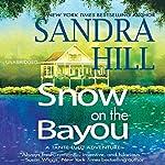 Snow on the Bayou: Tante Lulu Adventure, Book 1 | Sandra Hill