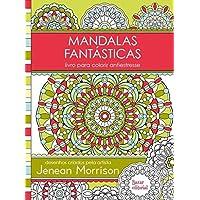 Mandalas Fantásticas: Livro para colorir antiestresse