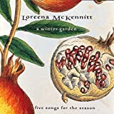A WINTER GARDEN by Loreena Mckennitt (2003-10-06)