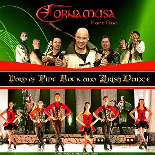 (World of Pipe Rock and Irish Dance, Pt. 1)