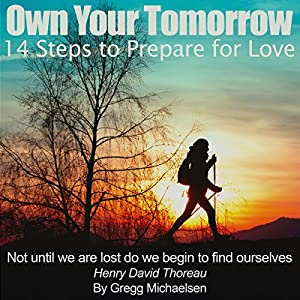 Own Your Tomorrow: 14 Steps to Prepare for Love Audiobook
