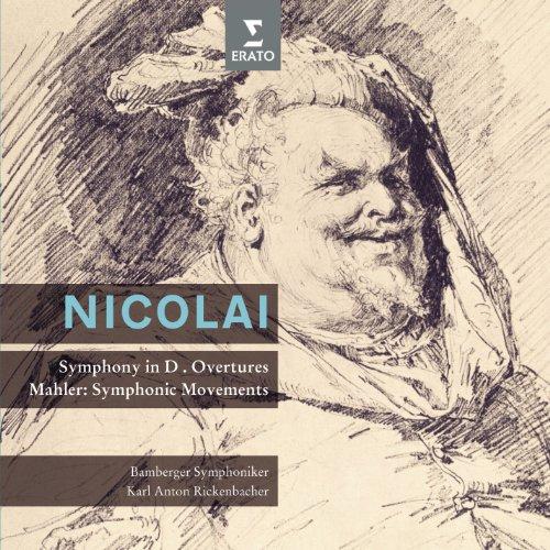 (Nicolai: Symphony No. 2, Overtures - Mahler : Symphonic)