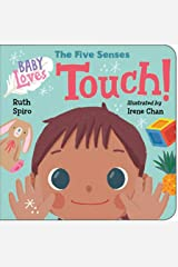 Baby Loves the Five Senses: Touch! (Baby Loves Science) Kindle Edition