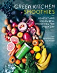 Green Kitchen Smoothies: Healthy and...
