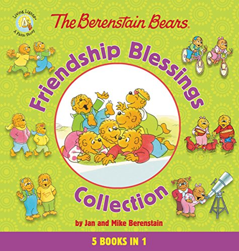 Collection Birthday Bear - The Berenstain Bears Friendship Blessings Collection (Berenstain Bears/Living Lights)