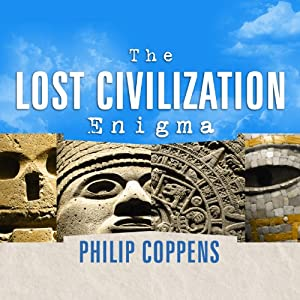 The Lost Civilization Enigma Audiobook