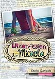 La confesión de Micaela / Micaela's Decision (Spanish Edition)