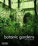 Botanic Gardens: A Living History